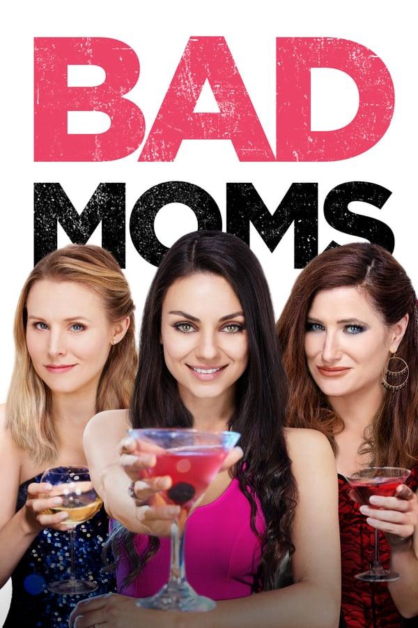 ცუდი დედები / Bad Moms