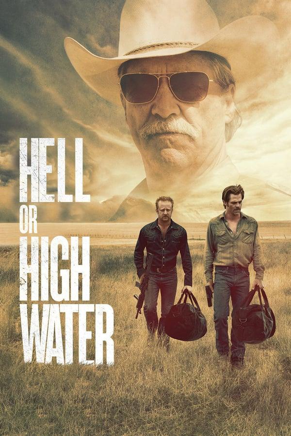 ნებისმიერ ფასად / Hell or High Water