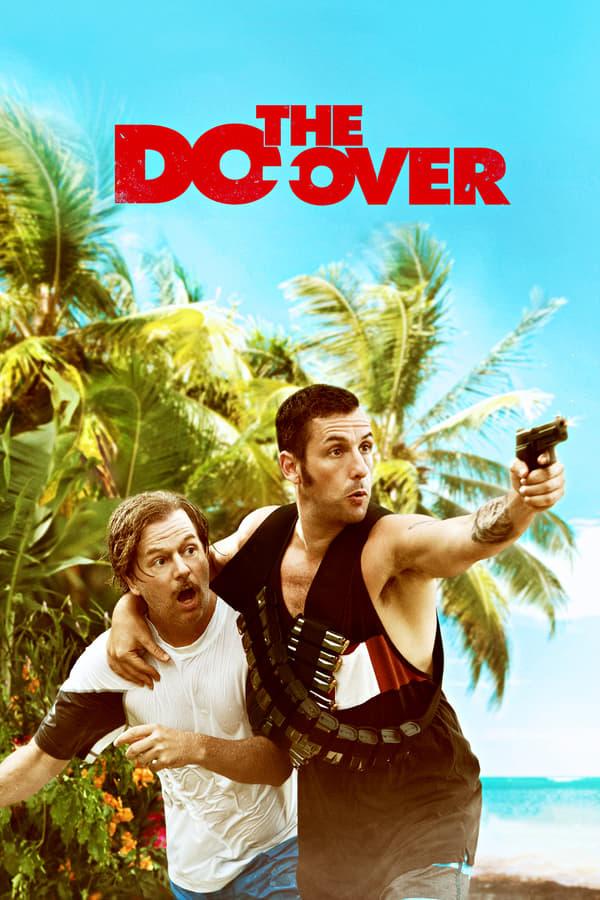 ხელმეორედ / The Do-Over