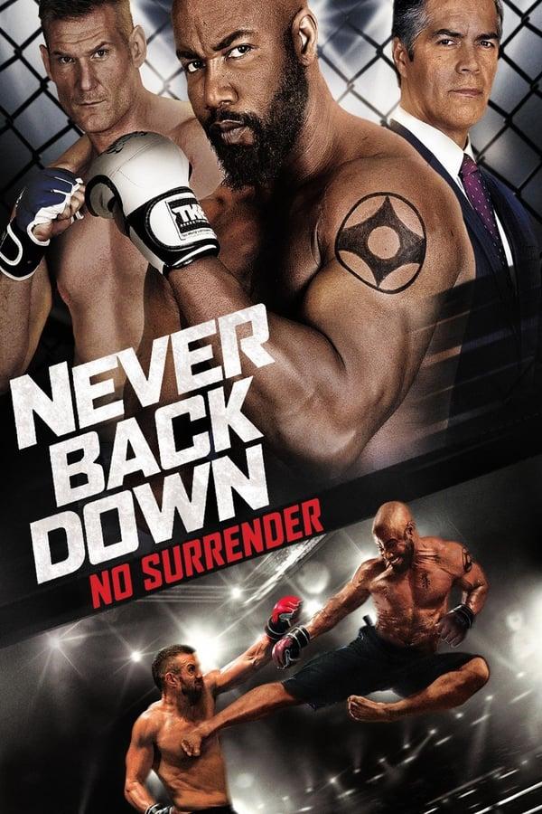 არასოდეს დაიხიო უკან / Never Back Down: No Surrender