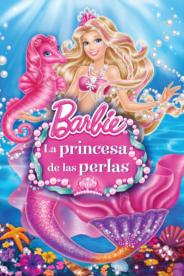 ბარბი: მარგალიტის პრინცესა / Barbie: The Pearl Princess