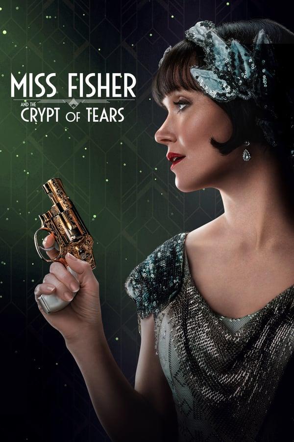 მის ფიშერი და ცრემლების აკლდამა / Miss Fisher and the Crypt of Tears