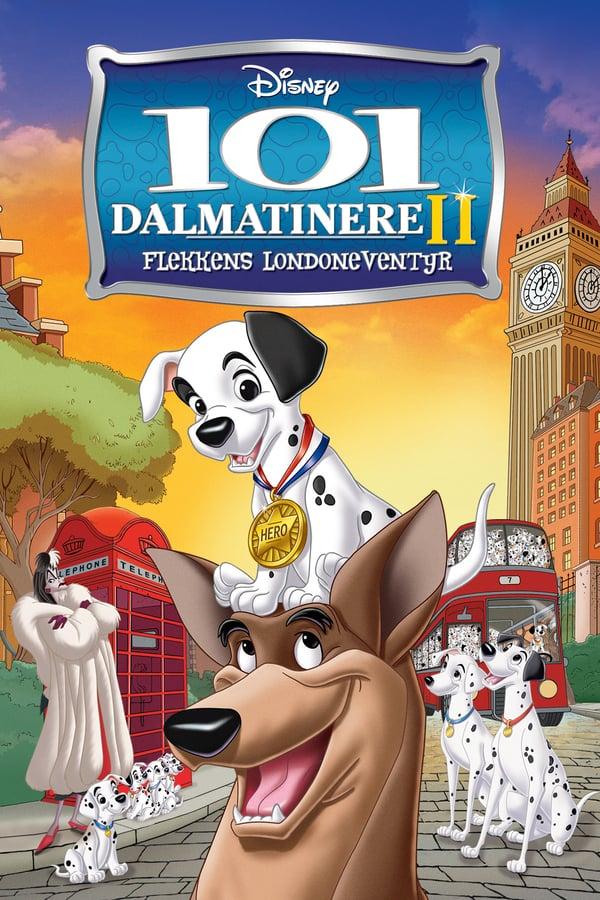 101 დალმატინელი 2: პეტჩის ლონდონურო თავგადასავალი / 101 Dalmatians II: Patch's London Adventure