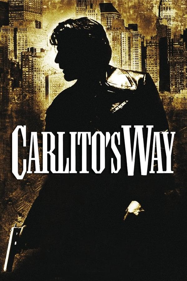 კარლიტოს გზა / Carlito's Way