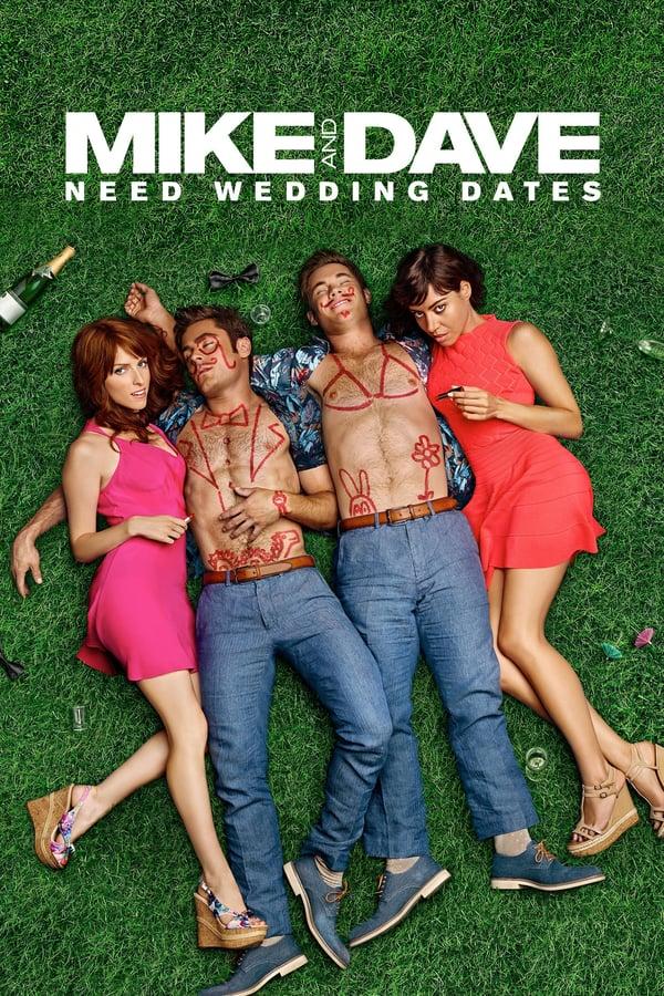 საქორწინო ციებ-ცხელება / Mike and Dave Need Wedding Dates