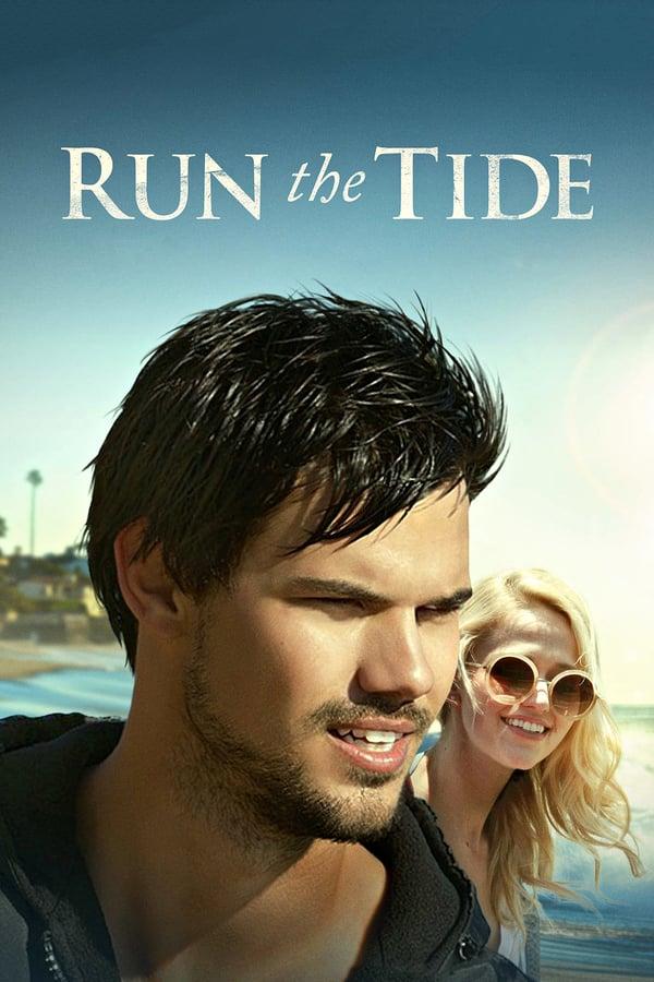 ტალღაზე სრიალი / Run the Tide