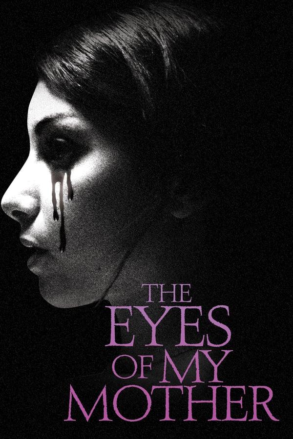 დედაჩემის თვალები / The Eyes of My Mother
