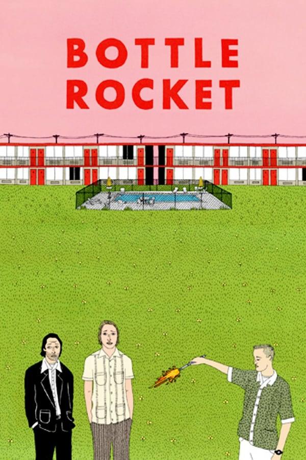 რაკეტა ბოთლში / Bottle Rocket