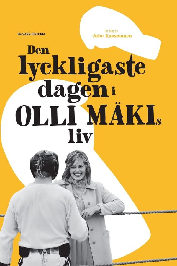 ყველაზე ბედნიერი დღე ოლლი მიაკის ცხოვრებაში / The Happiest Day in the Life of Olli Mäki