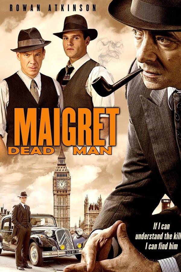 მეგრე: მიცვალებული / Maigret's Dead Man