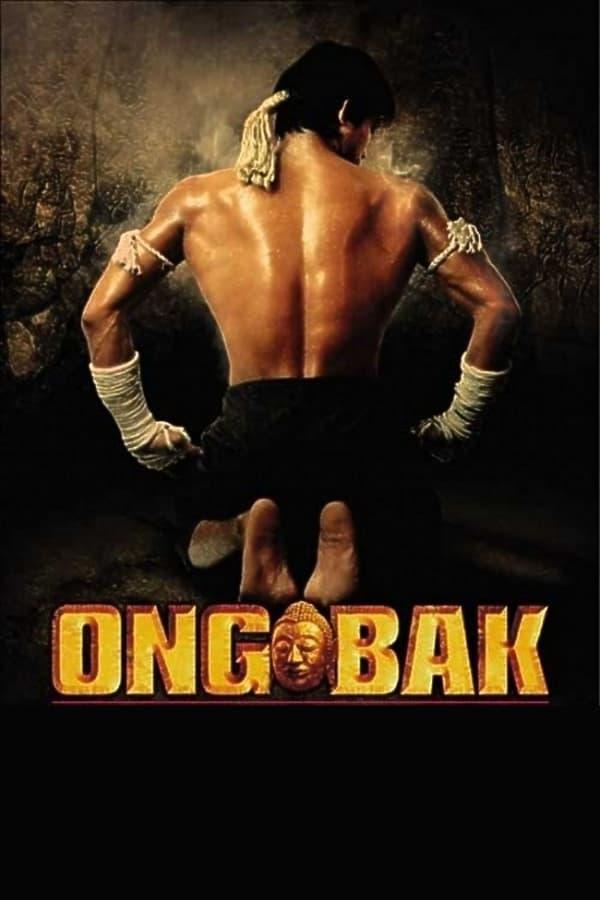 ონგ ბაკი / Ong Bak