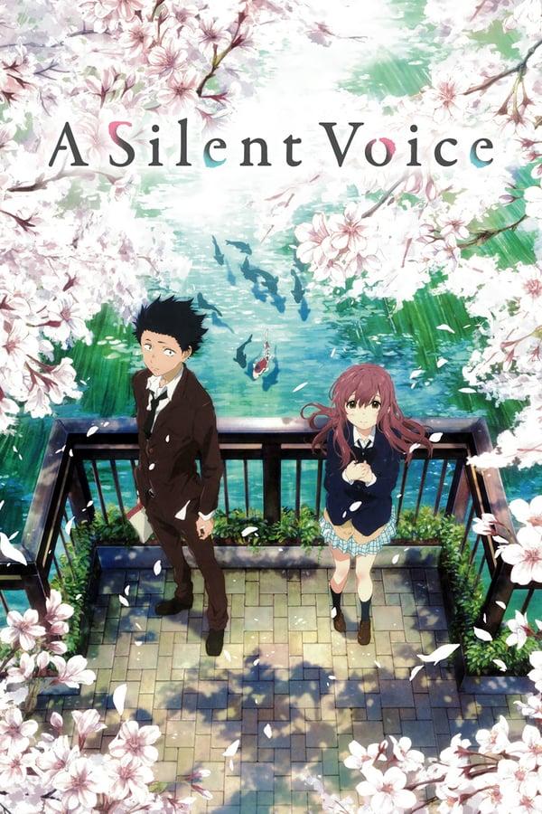 ხმის ფორმა / Silent Voice (Koe no Katachi)