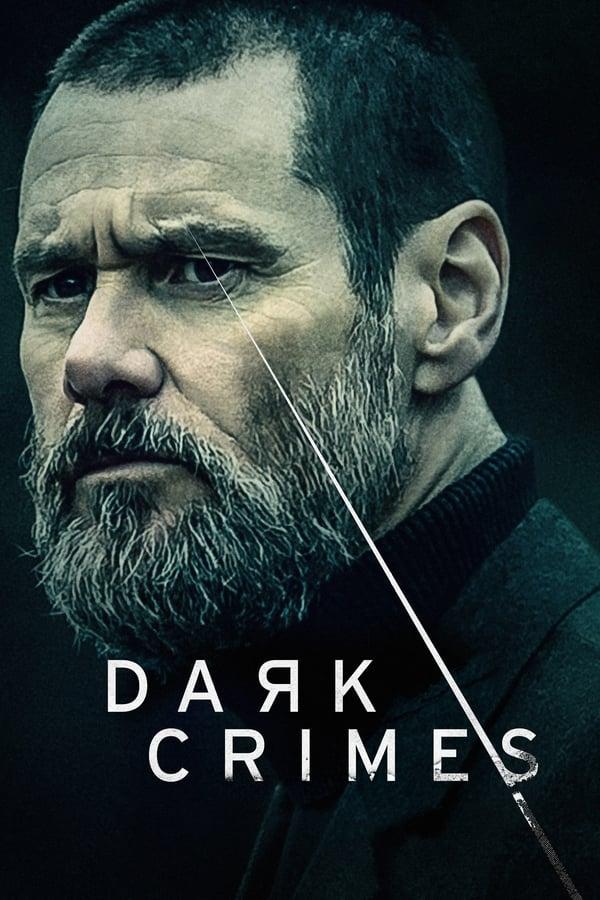 ბნელი დანაშაული / Dark Crimes