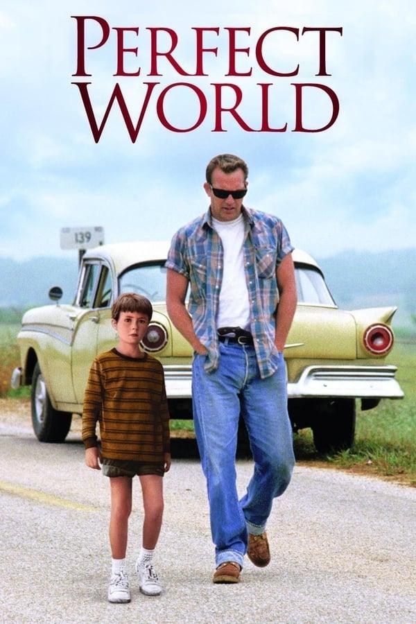 სრულყოფილი სამყარო / A Perfect World