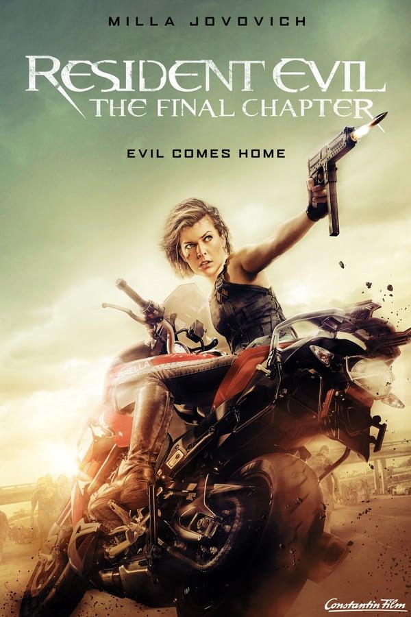 ბოროტების სავანე: ბოლო თავი / Resident Evil: The Final Chapter