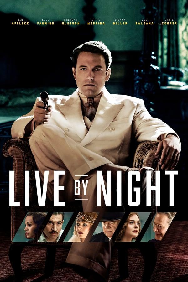 ღამის კანონი / Live by Night