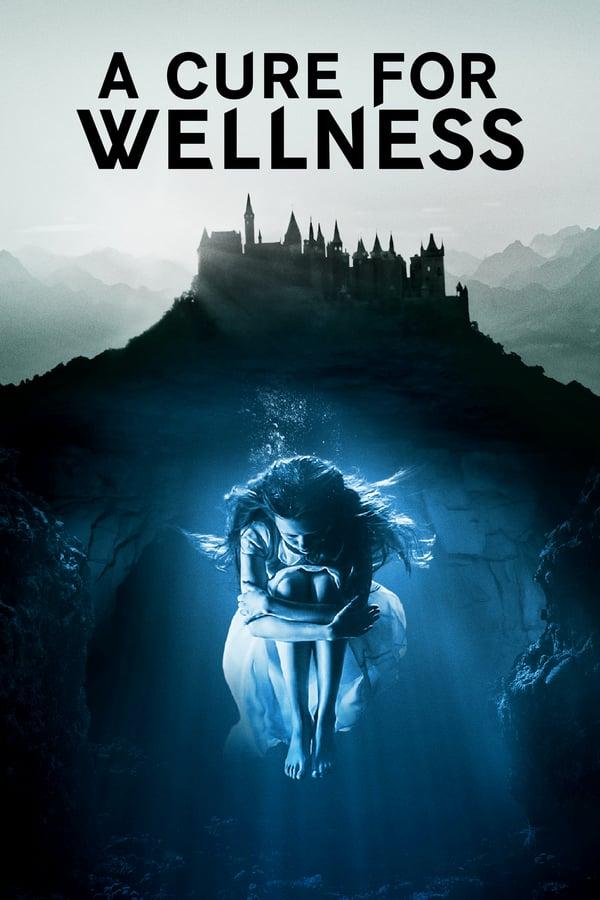 წამალი ჯანმრთელობისათვის / A Cure for Wellness