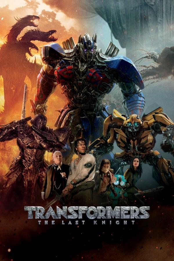 ტრანსფორმერები: უკანასკნელი რაინდი / Transformers: The Last Knight