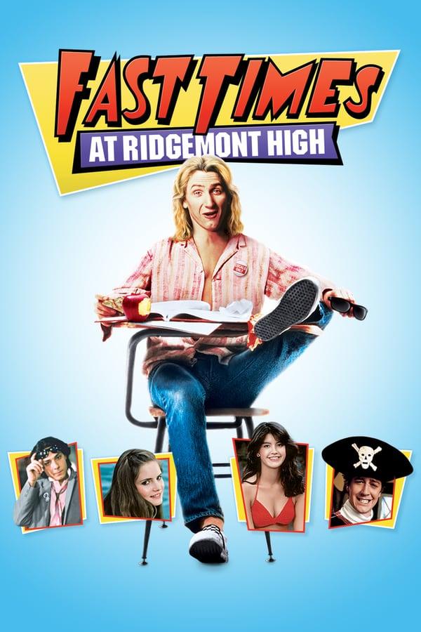 რიჯმონტის სკოლა / Fast Times at Ridgemont High