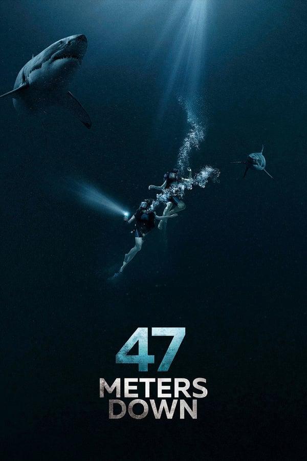 47 მეტრი ქვემოთ / 47 Meters Down