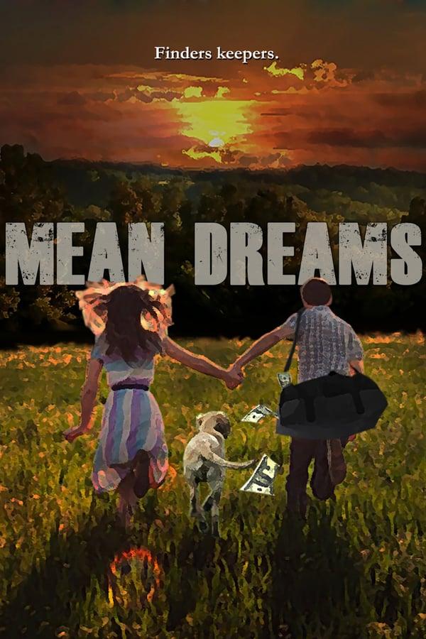 ბოროტი ოცნებები / Mean Dreams