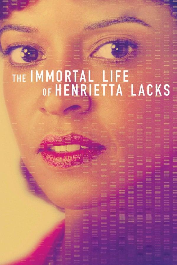 ჰენრიეტა ლაკსის უკვდავი ცხოვრება / The Immortal Life of Henrietta Lacks
