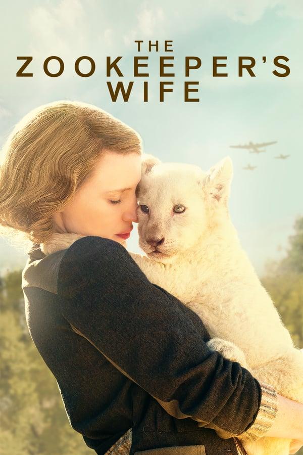 ზოოპარკის მფლობელის ცოლი / The Zookeeper's Wife