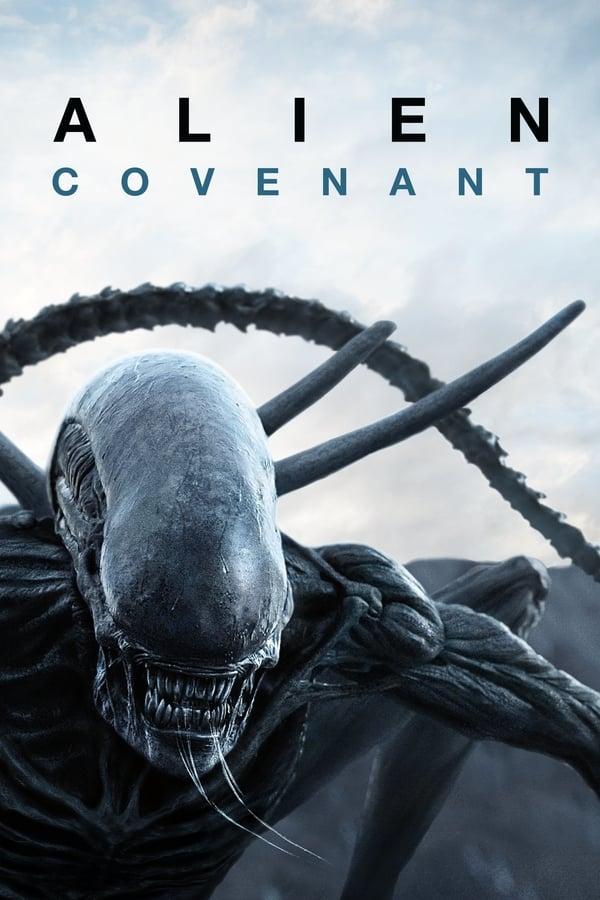 უცხო: კოვენანტი / Alien: Covenant