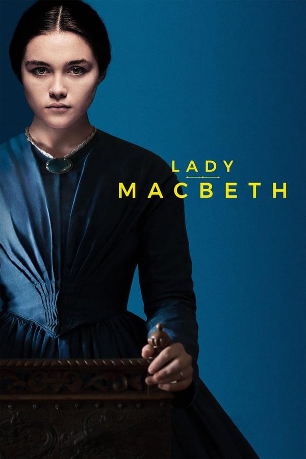 ლედი მაკბეტი / Lady Macbeth