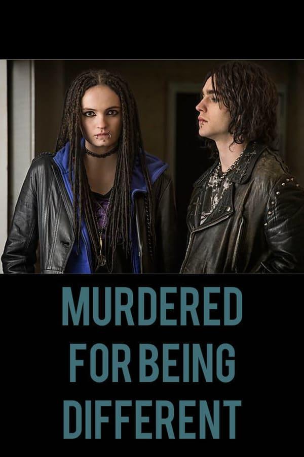 მოკლული განსხვავებულობისთვის / Murdered for Being Different