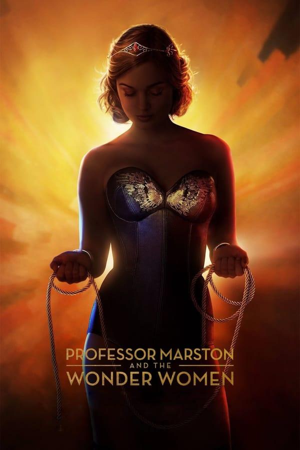 პროფესორი მარსტონი და საოცარი ქალები / Professor Marston & the Wonder Women