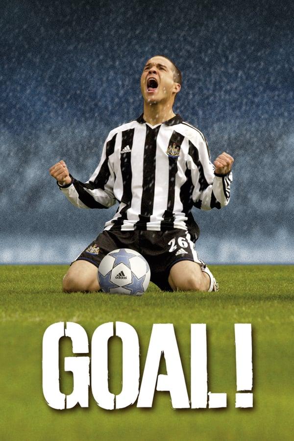 გოლი! / Goal!: The Dream Begins