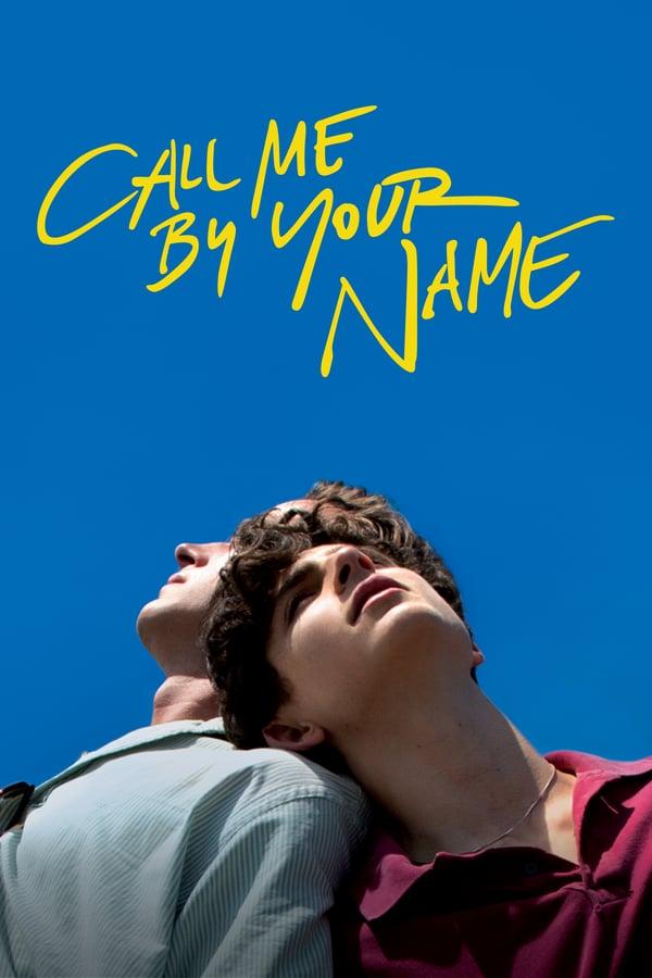 შენი სახელი დამიძახე / Call Me by Your Name