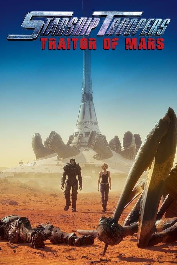 ვარსკვლავური დესანტი: მისია მარსზე / Starship Troopers: Traitor of Mars