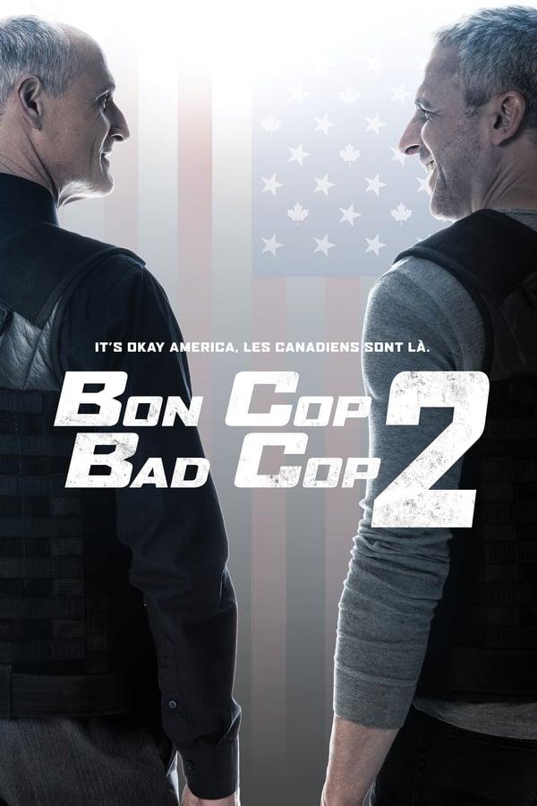 კარგი პოლიციელი, ცუდი პოლიციელი 2 / Bon Cop Bad Cop 2