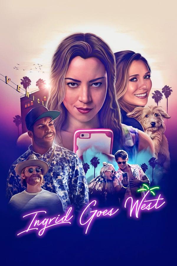 ინგრიდი მიდის დასავლეთში / Ingrid Goes West