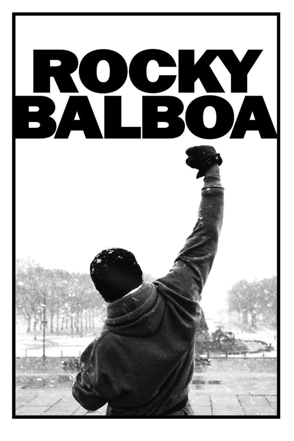 როკი ბალბოა / Rocky Balboa (Rocky 6)