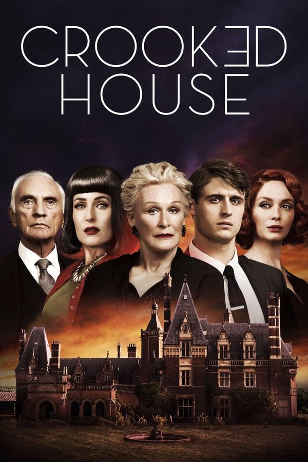 უცნაური სახლი / Crooked House