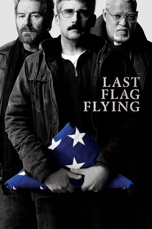 დროშის უკანასკნელი ფრიალი / Last Flag Flying
