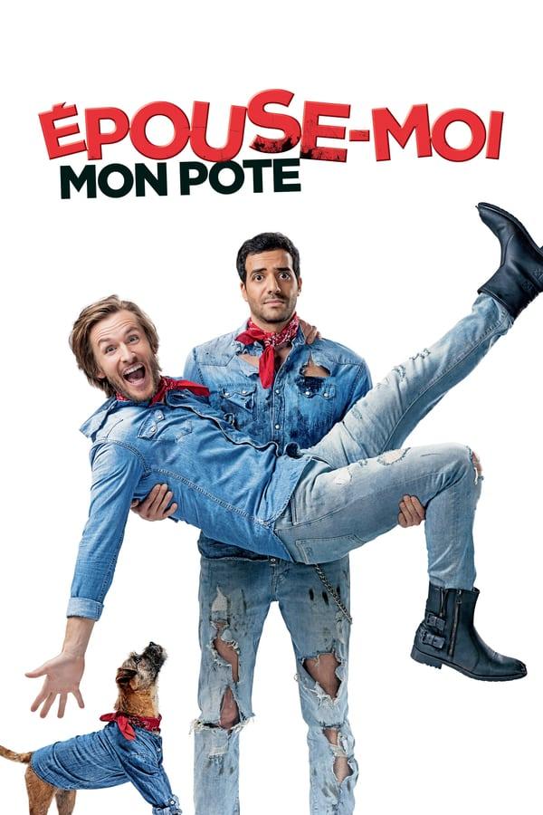 დაქორწინდი ჩემზე / Épouse-moi mon pote