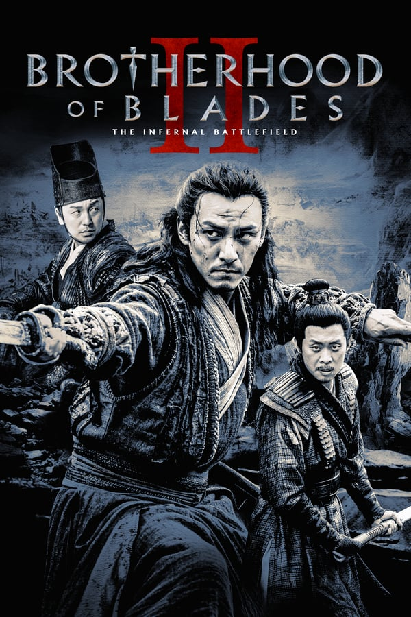 ხმლების საძმო 2 / Brotherhood of Blades II: The Infernal Battlefield