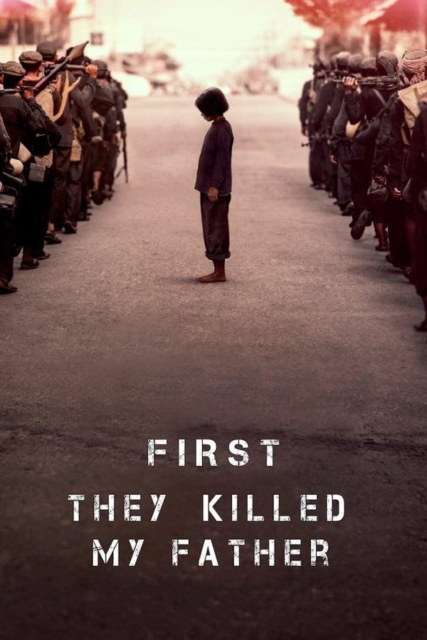 ჯერ მამაჩემი მოკლეს / First They Killed My Father