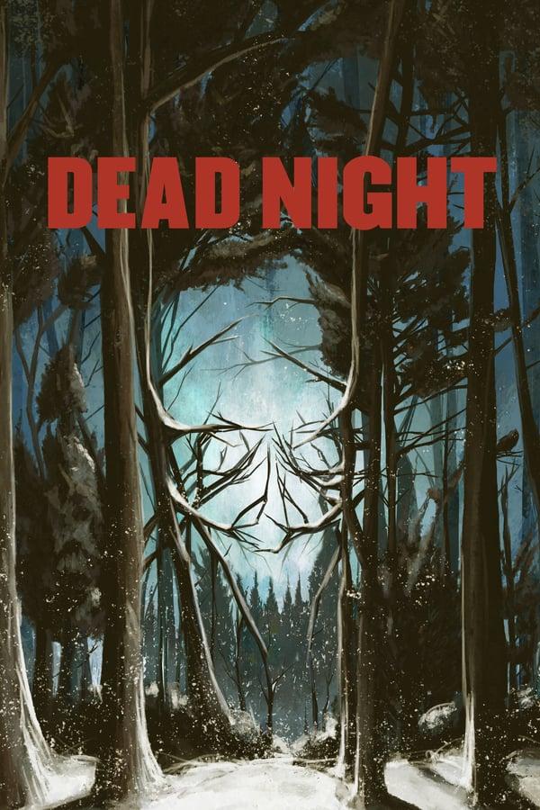 სასიკვდილო ღამე / Dead Night