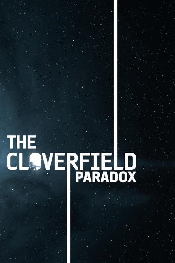 ქლოვერფილდის პარადოქსი / The Cloverfield Paradox