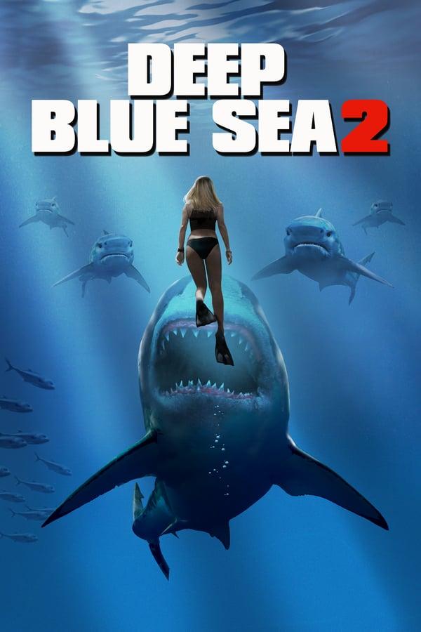 ღრმა ლურჯი ზღვა 2 / Deep Blue Sea 2
